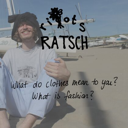 Ratsch#2: Clothes & Fashion